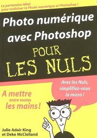 Photo numérique avec Photoshop pour les nuls