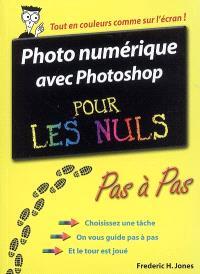 Photo numérique avec Photoshop pour les nuls : pas à pas