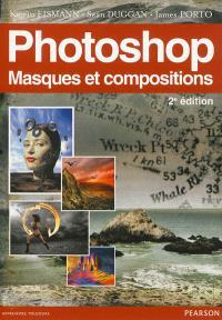 Photoshop : masques & compositions