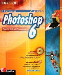 Photoshop 6 : pour le Web et l'impression