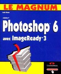 Photoshop 6 avec ImageReady 3