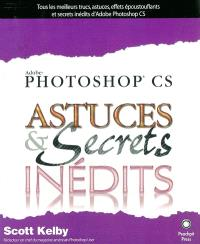 Photoshop CS : astuces & secrets inédits