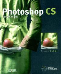 Photoshop CS : pour PC et Mac