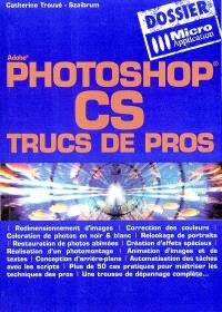 Photoshop CS trucs de pros