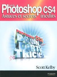 Photoshop CS4 : astuces et secrets inédits