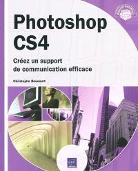 Photoshop CS4 : créez un support de communication efficace