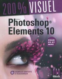 Photoshop Elements 10 : pour PC et Mac