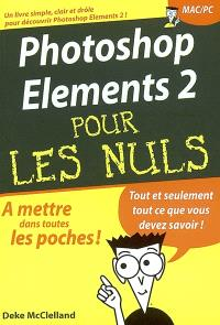 Photoshop Elements 2 pour les nuls