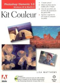 Photoshop Elements 3.0 : Windows XP et Mac OS X : kit couleur