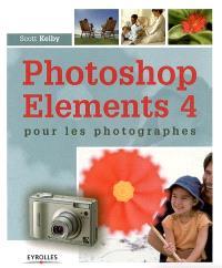 Photoshop Elements 4 : pour les photographes