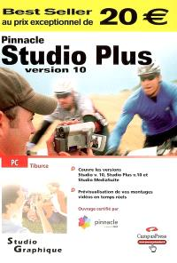 Pinnacle Studio 10 et Studio 10 Plus