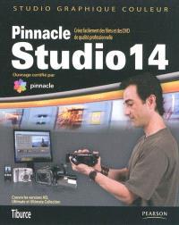 Pinnacle Studio 14 : créez facilement des films et des DVD standard et HD de qualité professionnelle