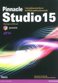Pinnacle Studio 15 : créez facilement des films et des DVD de qualité professionnelle