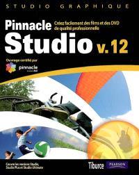 Pinnacle Studio v. 12 : créez facilement des films et des DVD de qualité professionnelle