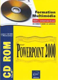 PowerPoint 2000 : formation multimédia 100 % interactive, en direct dans le logiciel