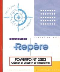 PowerPoint 2003 : création et utilisation de diaporamas