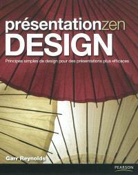 Présentation zen design : principes simples de design pour des présentations plus efficaces