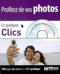 Profitez de vos photos : 21 projets clé en main sur le CD-ROM