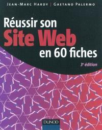 Réussir son site web en 60 fiches