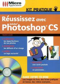 Réussissez avec Adobe Photoshop CS