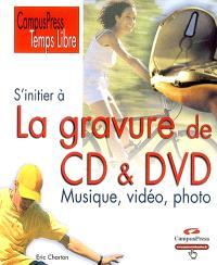 S'initier à la gravure de CD et DVD