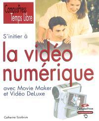 S'initier à la vidéo numérique
