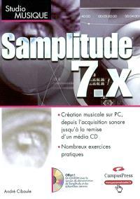 Samplitude 7.x : création musicale sur PC, depuis l'acquisition sonore jusqu'à la remise d'un média CD, nombreux exercices pratiques