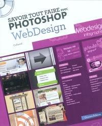 Savoir tout faire avec Photoshop : webdesign