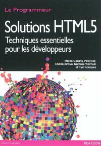 Solutions HTML5 : techniques essentielles pour les développeurs