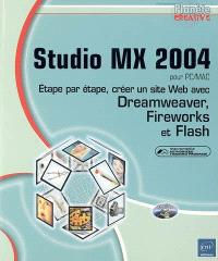 Studio MX 2004 pour PC-Mac : étape par étape, créer un site Web avec Dreamweaver, Fireworks et Flash : Macromedia authorized training program
