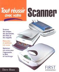 Tout réussir avec votre scanner