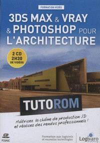 Tutorom 3DS Max & Vray & Photoshop pour l'architecture