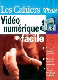 Vidéo numérique : facile