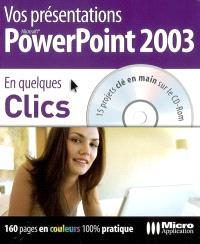 Vos présentations PowerPoint 2003