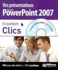 Vos présentations PowerPoint 2007 : 15 projets clé en main