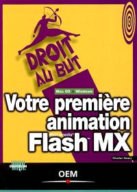 Votre première animation Flash MX