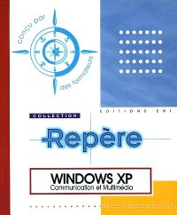 Windows XP : communication et multimédia
