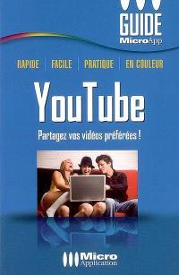 YouTube : partagez vos vidéos préférées !