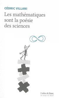 Les mathématiques sont la poésie des sciences