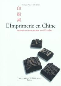 L'imprimerie en Chine : invention et transmission vers l'Occident