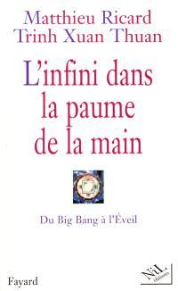 L'infini dans la paume de la main : du big bang à l'éveil