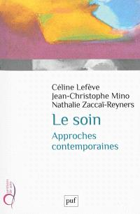 Le soin : approches contemporaines