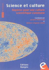 Science et culture : repères pour une culture scientifique commune