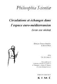 Philosophia scientiae. n° 20-2, Circulations et échanges dans l'espace euro-méditerranéen : XVIIIe-XXIe siècles