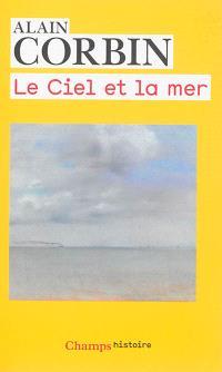 Le ciel et la mer