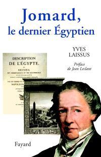 Jomard, le dernier Egyptien
