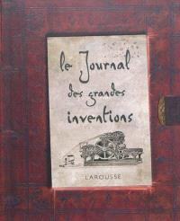 Le journal des grandes inventions