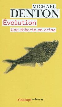Evolution : une théorie en crise