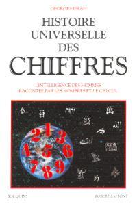 Histoire universelle des chiffres. Volume 1
