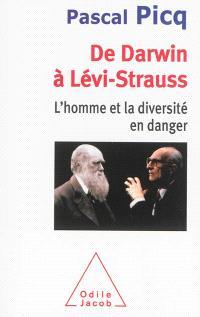 De Darwin à Lévi-Strauss : l'homme et la diversité en danger